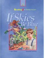 Reading 2A: If Skies Be Blue Student Text (2nd ed.)