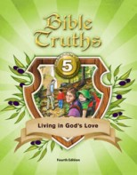 Bible Truths 5 Student Worktext (4th ed.)
