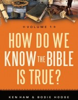 How Do We Know the Bible is True? Vol. 1 - Apologetics in Action