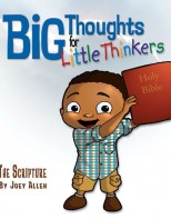 Big Thoughts for Little Thinkers: The Scripture  - Biblical Beginnings for Preschoolers