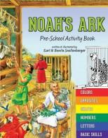 Noah's Ark: Pre-School Activity Book - Biblical Beginnings for Preschool