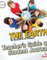 The Earth: Its Structure & Its Changes (Teacher's Guide & Student Journal) - Elementary Physical & Earth Science