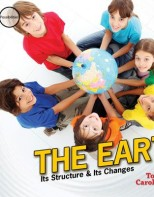 The Earth: Its Structure & Its Changes - Elementary Physical & Earth Science