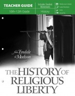 The History of Religious Liberty (Teacher Guide)